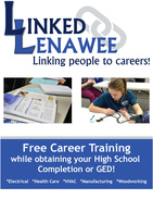 Linked Lenawee flyer - free career training while obtaining your high school completion or GED